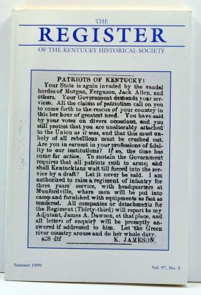 The Register of the Kentucky Historical Society, Volume 97, Number 3 (Summer 1999). Thomas H. Appleton, Kent Masterson Brown, Jo M. Ferguson, Christopher Beckham.