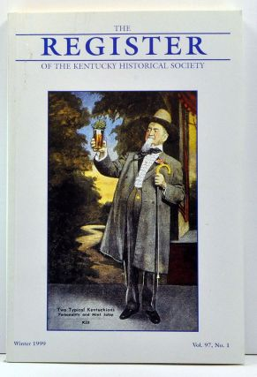 The Register of the Kentucky Historical Society, Volume 97, Number 1 (Winter 1999). Thomas H. Appleton, Gayla Koerting, Emma S. Weigley, B. Anthony Gannon, James C. Klotter, Edward L. Tucker.