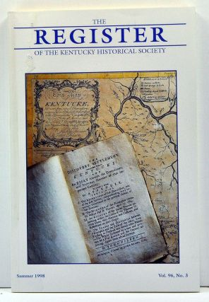 The Register of the Kentucky Historical Society, Volume 96, Number 3 (Summer 1998). Thomas H. Appleton, William J. Kaan, James K. Libbey, Lowell H. Harrison, William E. Ellis, Stephen Aron.
