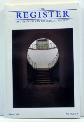 The Register of the Kentucky Historical Society, Volume 96, Number 1 (Winter 1998). Thomas H....