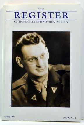 The Register of the Kentucky Historical Society, Volume 95, Number 2 (Spring 1997). Thomas H....