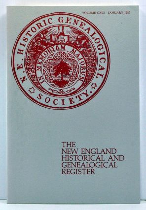 The New England Historical and Genealogical Register, Volume 141 (January 1987). Donald M....