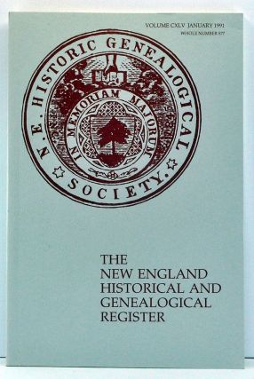 The New England Historical and Genealogical Register, Volume 145, Whole Number 577 (January...
