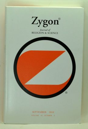 Zygon: Journal of Religion & Science, Volume 45, Number 3 (September 2010). Willem B. Drees,...