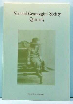 National Genealogical Society Quarterly, Volume 91, Number 2 (June 2003). Claire M. Bettag,...