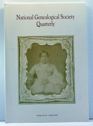National Genealogical Society Quarterly, Volume 95, Number 1 (March 2007). Thomas W. Jones,...