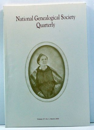 National Genealogical Society Quarterly, Volume 97, Number 1 (March 2009). Thomas W. Jones,...