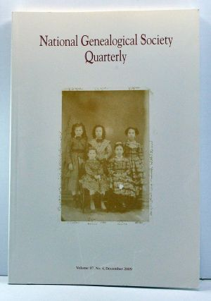 National Genealogical Society Quarterly, Volume 97, Number 4 (December 2009). Thomas W. Jones,...