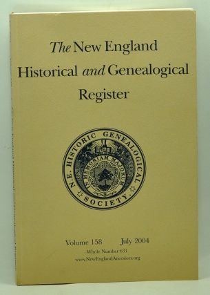 The New England Historical and Genealogical Register, Volume 158, Whole Number 631 (July 2004). Henry B. Hoff, John Anderson Brayton, Sherry A. Milham, Sandra Hildreth Ball, Sidney Alayne Howk Price, Gale Ion Haris, David Allen Lambert.