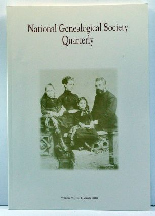 National Genealogical Society Quarterly, Volume 98, Number 1 (March 2010). Thomas W. Jones,...
