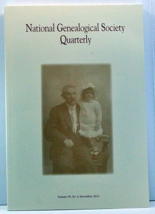 National Genealogical Society Quarterly, Volume 99, Number 4 (December 2011). Thomas W. Jones,...