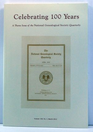 National Genealogical Society Quarterly, Volume 100, Number 1 (March 2012). Thomas W. Jones,...
