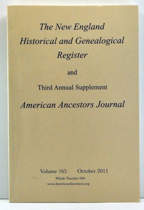 The New England Historical and Genealogical Register, Volume 165, Whole Number 660 (October...