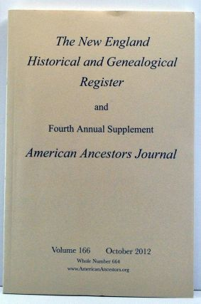The New England Historical and Genealogical Register, Volume 166, Whole Number 664 (October...