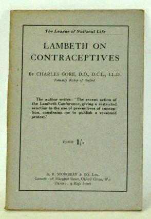 Lambeth on Contraceptives. Charles Gore.