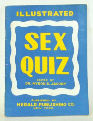 Illustrated Sex Quiz. Myron D. Jacoby.