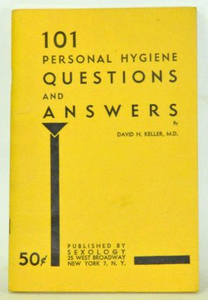101 Personal Hygiene Questions and Answers. David H. Keller