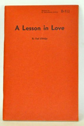 A Lesson in Love. Paul Eldridge