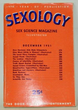 Sexology: Sex Science Magazine. An Authoritative Guide to Sex Education. Volume 18, No. 5...