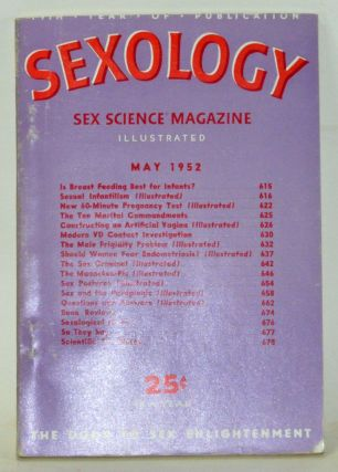 Sexology: Sex Science Magazine. An Authoritative Guide to Sex Education. Volume 18, No. 10 (May...