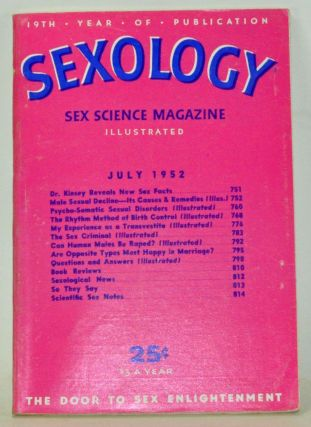 Sexology: Sex Science Magazine. An Authoritative Guide to Sex Education. Volume 18, No. 12 (July...