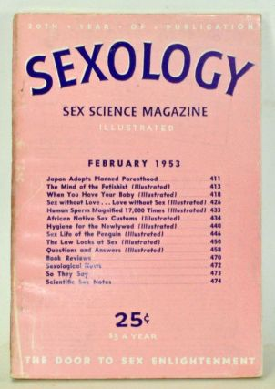 Sexology: Sex Science Magazine. An Authoritative Guide to Sex Education. Volume 19, No. 7...