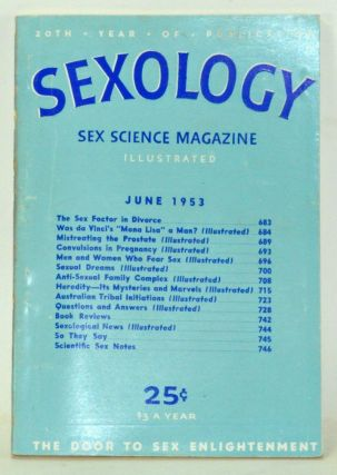 Sexology: Sex Science Magazine. An Authoritative Guide to Sex Education. Volume 19, No. 11 (June...
