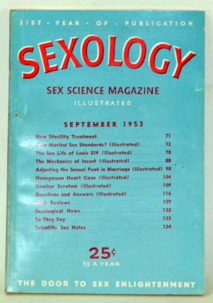 Sexology: Sex Science Magazine. An Authoritative Guide to Sex Education. Volume 20, No. 2...