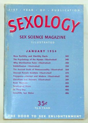 Sexology: Sex Science Magazine. An Authoritative Guide to Sex Education. Volume 20, No. 6...