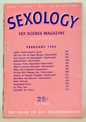 Sexology: Sex Science Magazine. An Authoritative Guide to Sex Education. Volume 20, No. 7...