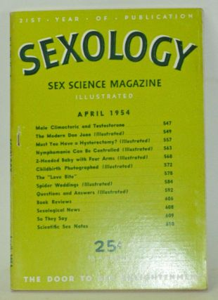 Sexology: Sex Science Magazine. An Authoritative Guide to Sex Education. Volume 20, No. 9 (April...