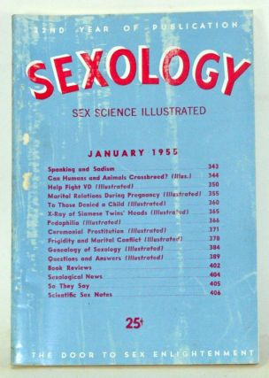 Sexology: Sex Science Magazine. An Authoritative Guide to Sex Education. Volume 21, No. 6...