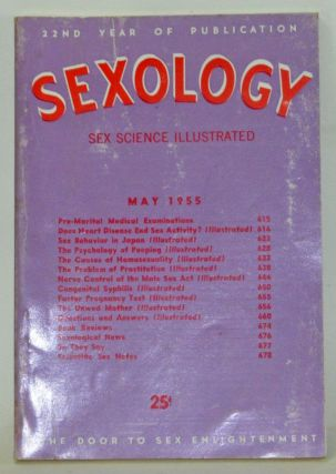 Sexology: Sex Science Magazine. An Authoritative Guide to Sex Education. Volume 21, No. 10 (May...