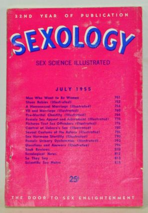 Sexology: Sex Science Magazine. An Authoritative Guide to Sex Education. Volume 21, No. 12 (July...