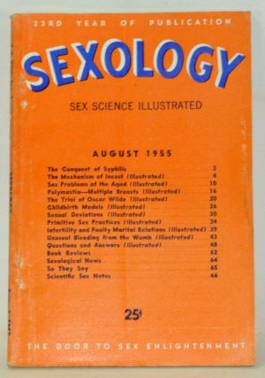 Sexology: Sex Science Magazine. An Authoritative Guide to Sex Education. Volume 22, No. 1 (August...
