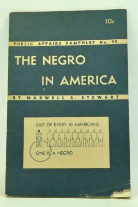 The Negro in America. Maxwell S. Stewart