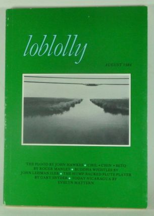 Loblolly: A Literary Biannual of the Vortex, Volume 1, Number 1 (August 1984). Tom Braswell
