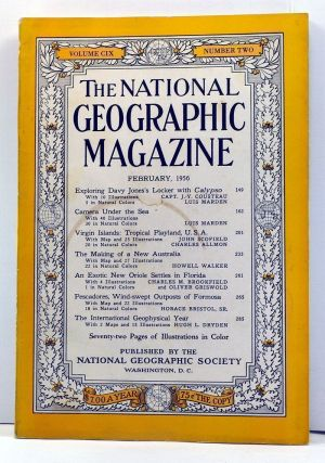The National Geographic Magazine, 109, Number 2 (February 1956). Gilbert Grosvenor, Jacques-Yves...