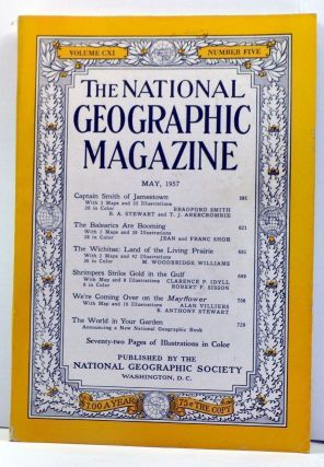 The National Geographic Magazine, Volume 111, Number 5 (May, 1957). Melville Bell Grosvenor,...