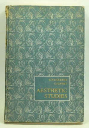 Aesthetic Studies: Architecture & Poetry. Katharine Gilbert
