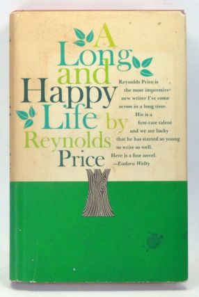 A Long and Happy Life. Reynolds Price.