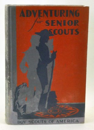 Adventuring for Senior Scouts. Cat. No. 3639. Boy Scouts of America.