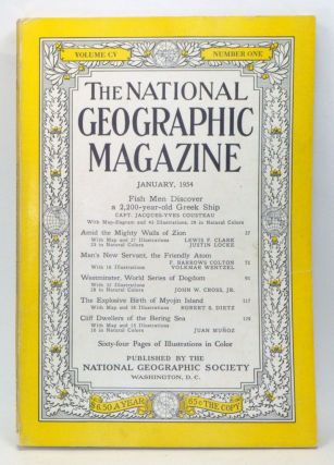 The National Geographic Magazine, Volume 105, Number 1 (January 1954). Gilbert Grosvenor, Jacques-Yves Cousteau, Lewis F. Clark, Justin Locke, F. Barrows Colton, Volkmar Wentzel, John W. Jr. Cross, Robert S. Dietz, Juan Muñoz.