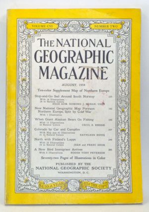 The National Geographic Magazine, Volume 106, Number 2 (August 1954). Gilbert H. Grosvenor,...