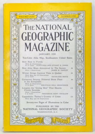 The National Geographic Magazine, Volume 113, Number 1 (January 1958). Melville Bell Grosvenor,...