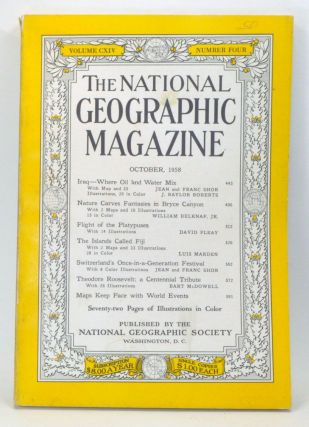 The National Geographic Magazine, Volume 114, Number 4 (October 1958). Melville Bell Grosvenor,...