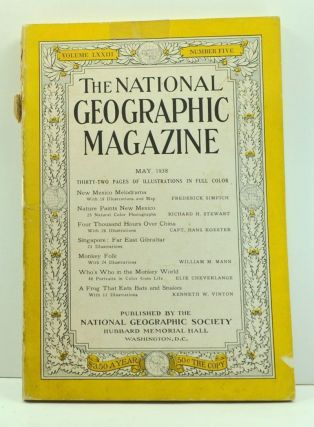 The National Geographic Magazine, Volume 73, Number 5 (May 1938). Gilbert Grosvenor, Frederick Simpich, Richard H. Stewart, Hans Koester, William M. Mann, Elie Cheverlange, Kenneth W. Vinton.
