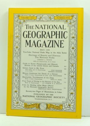 The National Geographic Magazine, Volume 113, Number Five (May, 1958). Melville Bell Grosvenor,...