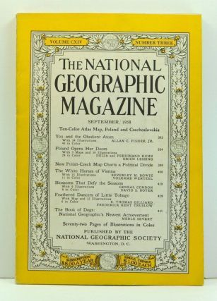 The National Geographic Magazine, Volume 114, Number 3 (September 1958). Melville Bell Grosvenor,...