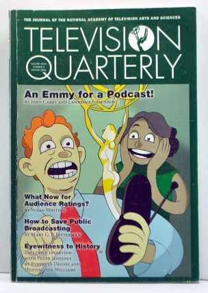 Television Quarterly: The Journal of the National Academy of Television Arts and Sciences, VOlume 36, Number 2 (Winter 2006). Frederick A. Jacobi.